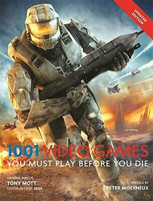1001 Video Games You Must Play Before You Die by Mott, Tony Book The Cheap Fast