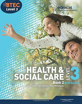 BTEC Level 3 National Health and Social Care: S... by Snaith, Marjorie Paperback