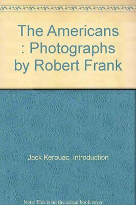 Americans by Robert Frank with Introduction By Jack Kerouac Book The Cheap Fast