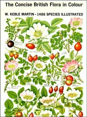 The Concise British Flora in Colour by W. Keble Martin Hardback Book The Cheap