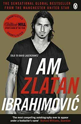 I Am Zlatan Ibrahimovic by Ibrahimovic, Zlatan Book The Cheap Fast Free Post