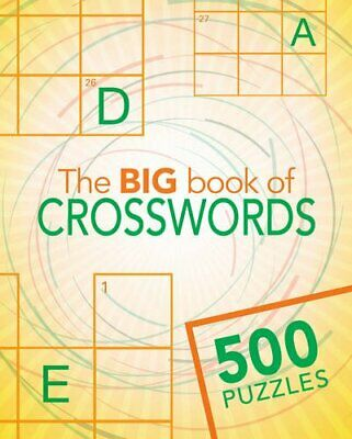The Big Book of Crosswords (Big Book of 500 Puzzles) by Parragon Books Ltd Book