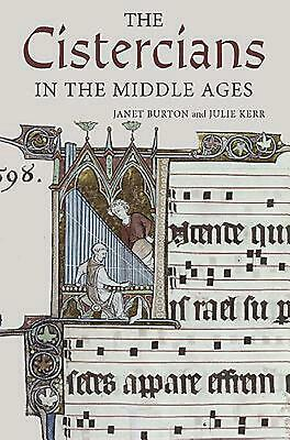 The Cistercians in the Middle Ages by Janet Burton (English) Paperback Book Free