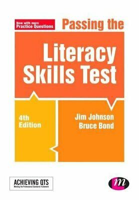 Passing the Literacy Skills Test (Achieving QTS Series) by Bruce Bond Book The