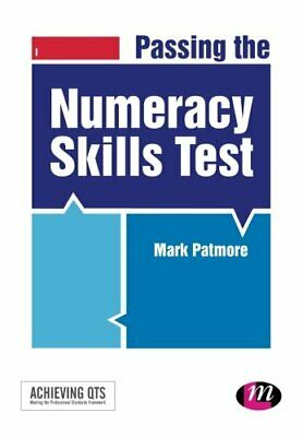 Passing the Numeracy Skills Test (Achieving QTS Series) by Patmore, Mark Book