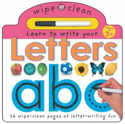 Learn to Write Your Letters (Wipe Clean Write and Le... by Roger Priddy Hardback