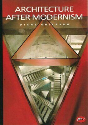 Architecture after Modernism (World of Art) by Diane Ghirardo Paperback Book The