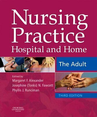 Nursing Practice: Hospital and Home -- The Adult Paperback Book The Cheap Fast