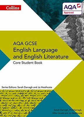 AQA GCSE ENGLISH LANGUAGE AND ENGLISH LITERATURE: CORE STUDE... by Heathcote, Jo
