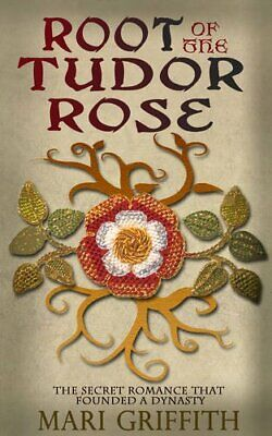 Root of the Tudor Rose by Griffith, Mari Book The Cheap Fast Free Post