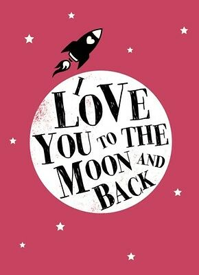 I Love You to the Moon and Back (Gift) (Hardcover), 9781849535250