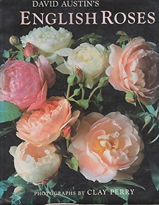 David Austin's English Roses, Austin, David Hardback Book The Cheap Fast Free