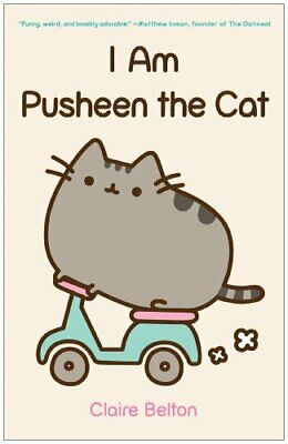 I Am Pusheen the Cat by Belton, Claire Book The Cheap Fast Free Post