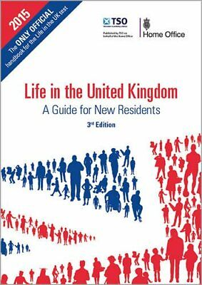 Life in the United Kingdom: Official A Guide for New ... by Great Britain: Home