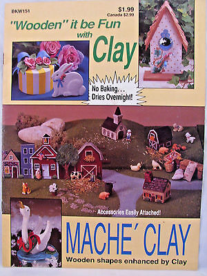 Mache Clay Wooden Shapes Enhanced by Clay Instruction Book Projects VTNS