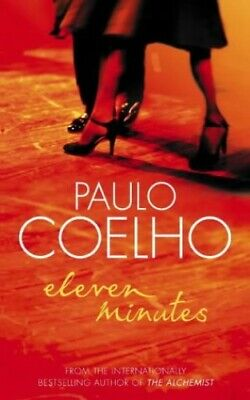 Eleven Minutes by Coelho, Paulo Paperback Book The Cheap Fast Free Post
