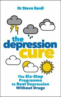 The Depression Cure: The Six-Step Programme to ... by Ilardi, Dr Steve Paperback