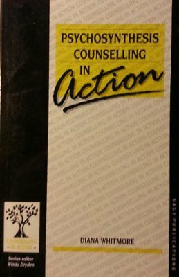 Psychosynthesis Counselling in Action (Counselli... by Whitmore, Diana Paperback