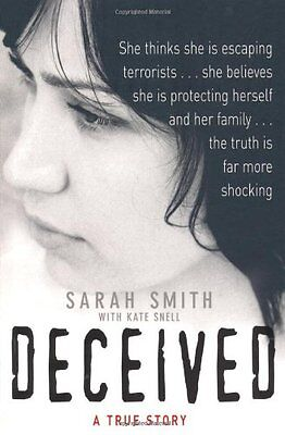 Deceived: A True Story, Snell, Kate Paperback Book The Cheap Fast Free Post
