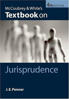 McCoubrey & White's Textbook on Jurisprudence by Penner, James Paperback Book