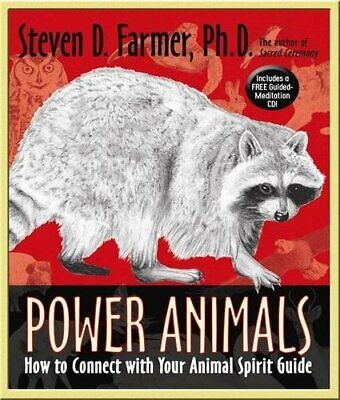 Power Animals: How to Connect With Your Ani... by Stephen D Farmer Ph. Paperback
