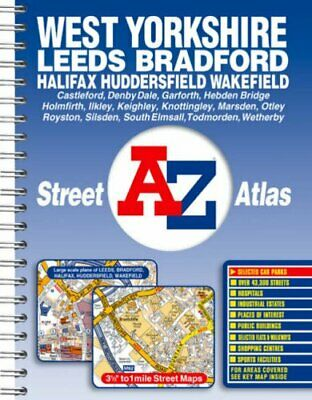 West Yorkshire Street Atlas: Leeds, Brad... by Geographers A-Z Map  Spiral bound