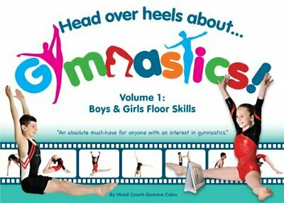 Head Over Heels About Gymnastics Floor Skills by Gemma Coles Book The Cheap Fast