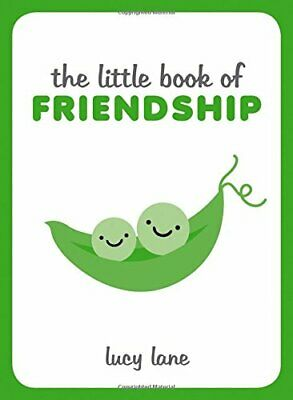The Little Book of Friendship by Lane, Lucy Book The Cheap Fast Free Post