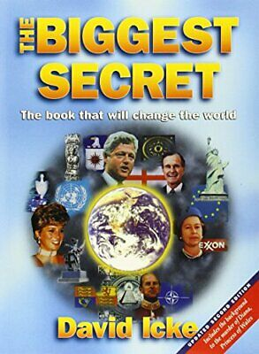 The Biggest Secret: The Book That Will Change the World by David Icke Paperback