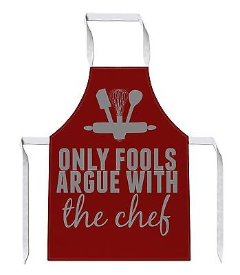 Only Fools Argue With The Chef Apron Gift Present Funny Joke Kitchen Baking