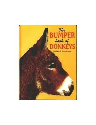 The Bumper Book of Donkeys by Svendsen, Elisabeth D. Hardback Book The Cheap