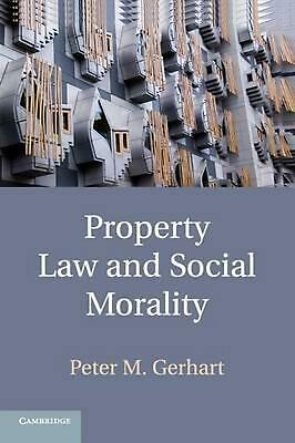 Property Law and Social Morality by Peter M. Gerhart (English) Paperback Book Fr