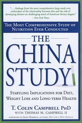 The China Study: The Most Comprehensive Stu... by Campbell Ph.D., T. C Paperback