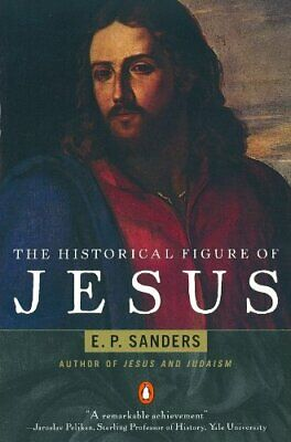 The Historical Figure of Jesus by E. P. Sanders Paperback Book The Cheap Fast