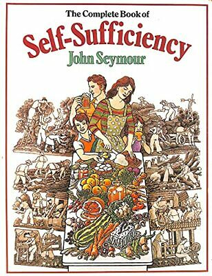 The Complete Book of Self-Sufficiency by John Seymour Paperback Book The Cheap