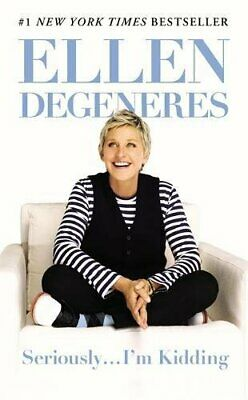 Seriously...I'm Kidding by DeGeneres, Ellen Book The Cheap Fast Free Post