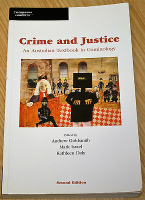 Crime & Justice An Australian Textbook In Criminology - Andrew Goldsmith