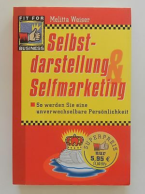 Melitta Weiser Selbstdarstellung Selfmarketing Fit for Business