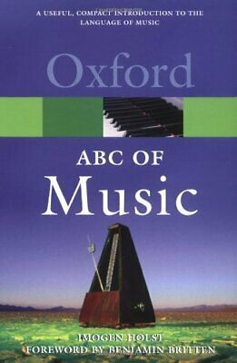 An ABC of Music (Oxford Paperback Reference) by Holst, Imogen Paperback Book The