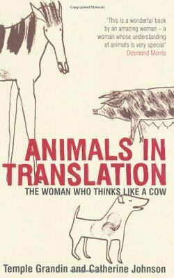 Animals in Translation: The Woman Who Thinks Lik... by Grandin, Temple Paperback