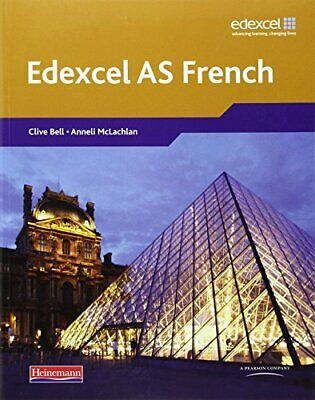 Edexcel A Level French (AS) Student Book & CDROM by Bell 0435396102