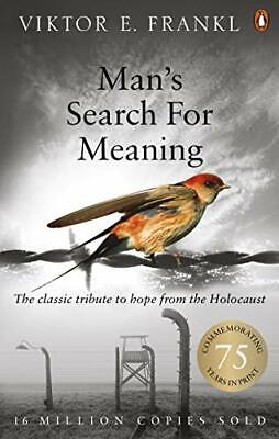 Man's Search For Meaning: The classic tribute t... by Frankl, Viktor E Paperback