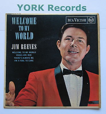 """JIM REEVES - Welcome To My World EP - Excellent Condition 7"""" Single RCA RCX-7119"""