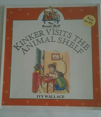Kinker Visits the Animal Shelf by Wallace, Ivy Paperback Book The Cheap Fast