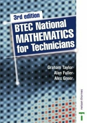BTEC National Mathematics for Technicians, 3rd edit... by Fuller, Alan Paperback
