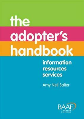 The Adopter's Handbook 4th Edition (Baaf) by Amy Neil Salter Book The Cheap Fast
