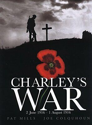 Charley's War (Vol. 1) - 2 June 1 August 1916 by Mills, Pat Hardback Book The
