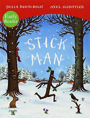 Stick Man Early Reader (Early Readers) by Donaldson, Julia Book The Cheap Fast