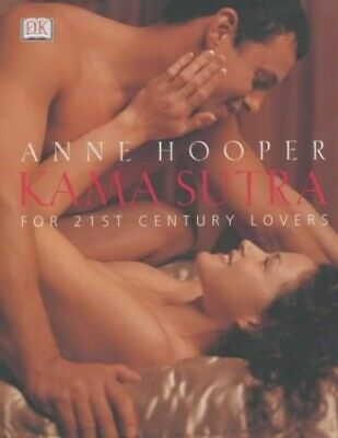 Kama Sutra for 21st Century Lovers by Anne Hooper Hardback Book The Cheap Fast