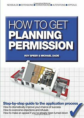 How to Get Planning Permission by Speer, Roy Paperback Book The Cheap Fast Free